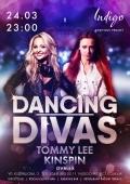 Вечеринка «Dancing Divas» в клубе «Indigo»
