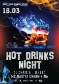 Вечеринка «Hot drinks night» в клубе «Forsage»