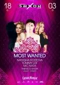Вечеринка «Most Wanted» в клубе «Saxon»