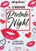 Вечеринка «Prelude Night» в клубе «Saxon»