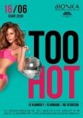Too Hot в «Bionica»