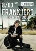 Концерт «Frank Iero and the Patience» в клубе «Sentrum»