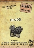 DJ A-Del @ Дакота pizza-bar