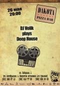 DJ Volick  @ DAKOTA pizza-bar