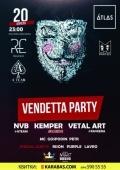 Vendetta Party в «Atlas»